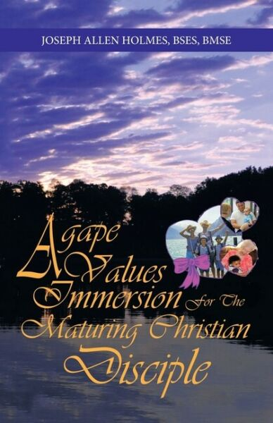Agape Values Immersion: For The Maturing Christian Disciple $12.83