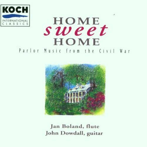 BOLAND DOWDALL DUO Home Sweet Home: Parlor Music From Civil War CD Import $59.95
