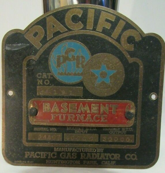 Vintage Pacific Gas Radiator Co California Basement Furnace System Place CL1B1 $58.00