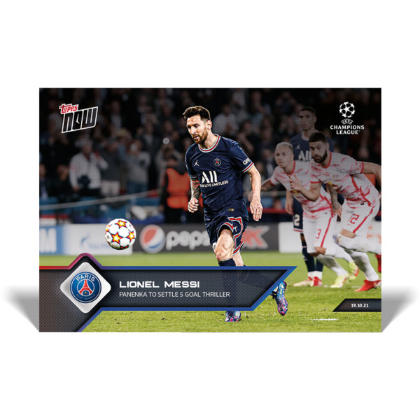 15k FB No Cancel Lionel Messi 2021 UCL Topps Now Card #47 UEFA Champions
