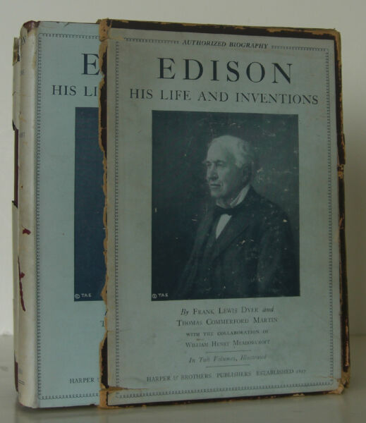FRANK LEWIS DYER Edison His Life and Inventions EARLY EDITION SIGNED BY EDISON