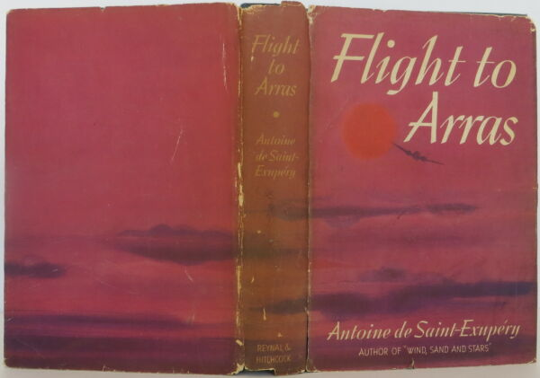 ANTOINE DE SAINT-EXUPERY Flight to Arras INSCRIBED FIRST EDITION