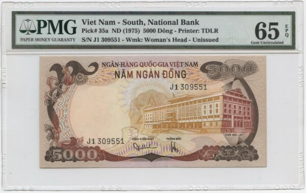 1975 South Viet Nam 5000 & 10000 Dong Notes ORIGINALS PMG Graded 65 GEM Unc.