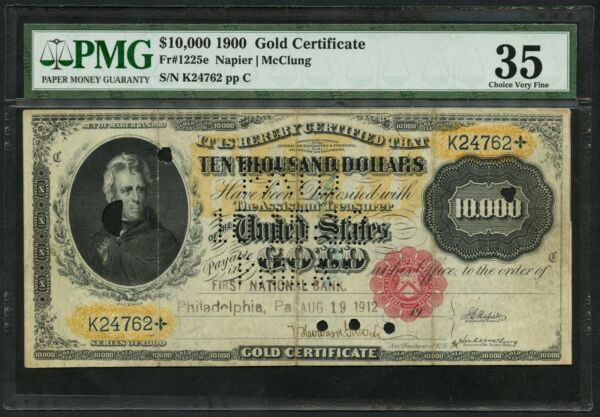 FR1225e $10000 1900 GOLD NOTE NAPIER-MCCLUNG PMG 35 CHOICE VF 12 KNOWN WLM4870