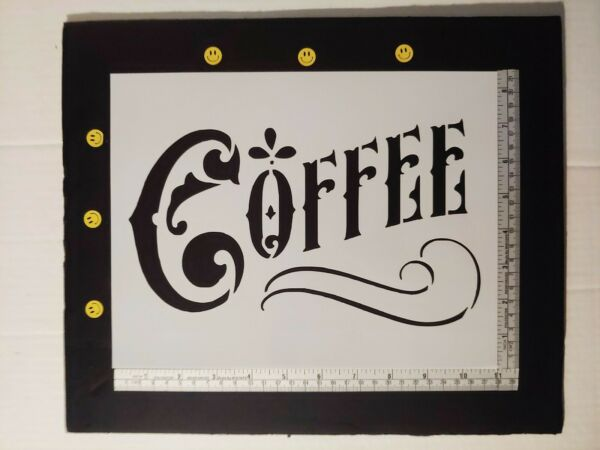 Coffee Home Kitchen Decor 8.5quot; x 11quot; Sheet Custom Stencil FAST FREE SHIPPING