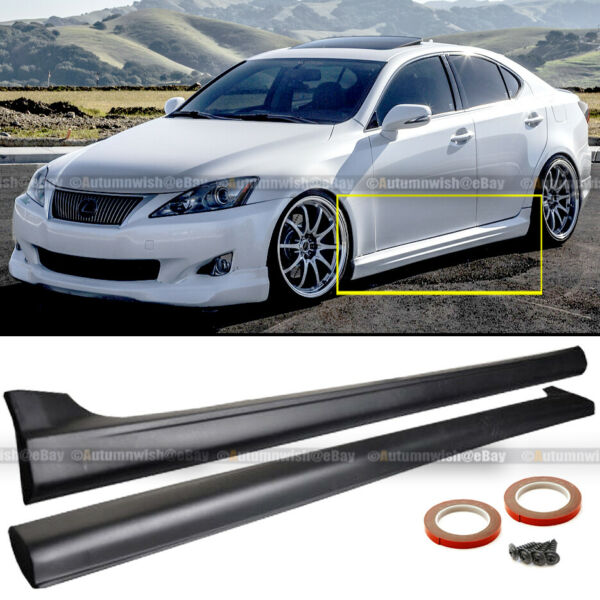 Fit 06 13 Lexus IS250 IS350 JDM IN S Style Side Skirt Lip Body kit Extensions