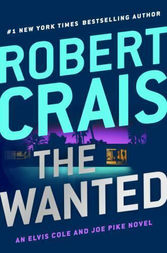 The Wanted by Robert Crais (2017, Hardcover)