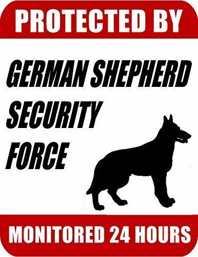 Protected By German Shepherd Security Force Monitored 24 Hours Dog Sign