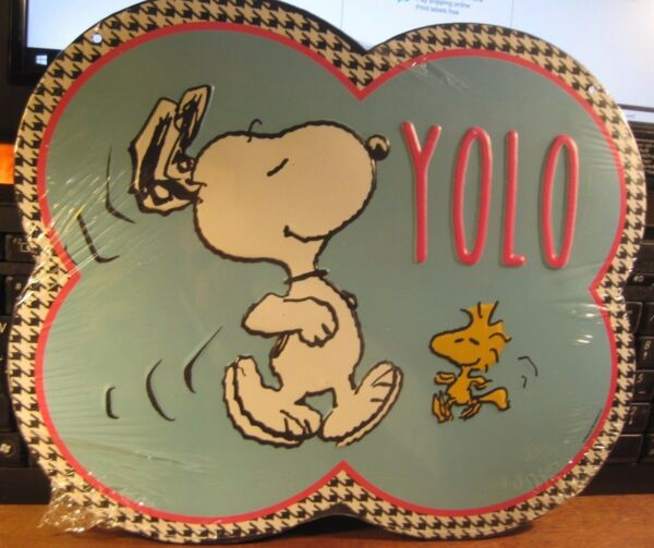 SNOOPY  WOODSTOCK  YOLO  EMBOSSED  METAL  OFFICIALLY PRODUCED BY  PEANUTS  SIGN