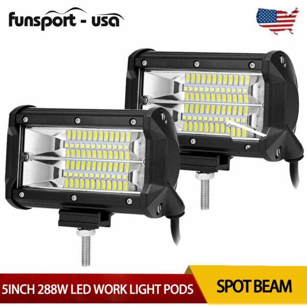 2PCS 5inch 288W LED Work Light Bars Flood Pods Driving OffRoad for Jeep Tractor