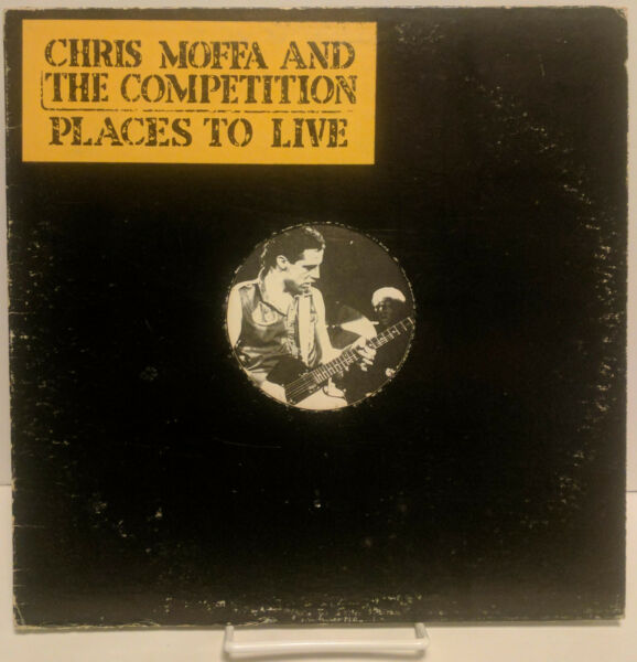 Chris Moffa And The Competition Places To Live Change Records CR 0003 w Sticker