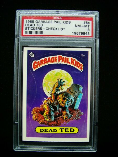 GARBAGE PAIL KIDS 1985 1st Series #5a Dead Ted MATTE Checklist -OS1 Graded PSA 8