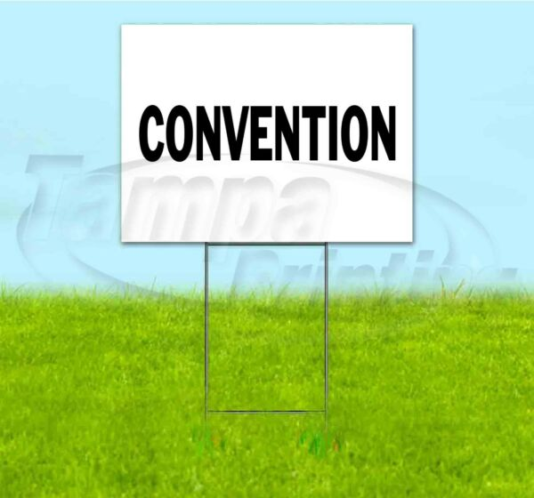 CONVENTION 18x24 Yard Sign Corrugated Plastic Bandit Lawn USA DIRECTIONAL