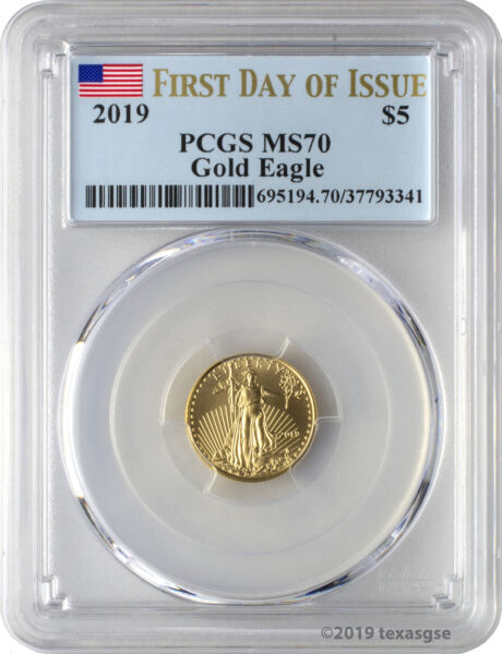 2019 $5 Gold Eagle PCGS MS70 First Day of Issue