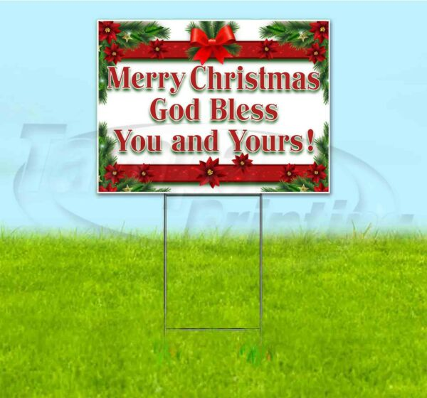 MERRY CHRISTMAS GOD BLESS YOU AND YOURS! 18x24 Yard Sign WITH STAKE Corrugated