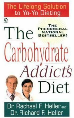 The Carbohydrate Addict#x27;s Diet: The Lifelong Solution to Yo Yo Dieting $4.09