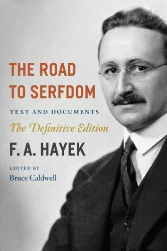 The Road to Serfdom : Text and Documents by F. A. Hayek