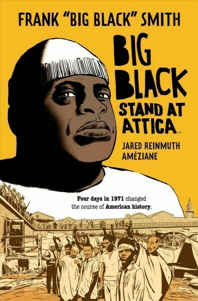 Big Black : Stand at Attica Paperback by Smith Frank; Reinmuth Jared; Amez...