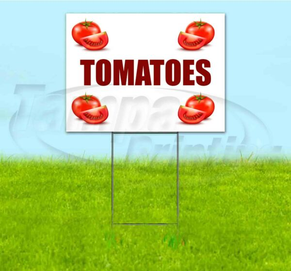TOMATOES 18x24 Yard Sign WITH STAKE Corrugated Bandit USA BUSINESS PRODUCE