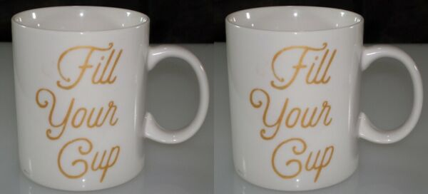 2 2016 Starbucks 12 Fl oz White Mug #x27;Fill Your Cup#x27; in gold Matched Pair