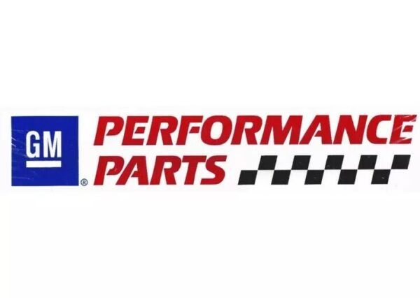 GENUINE GM Performance Parts Sticker Decal Race Car Man Cave 24
