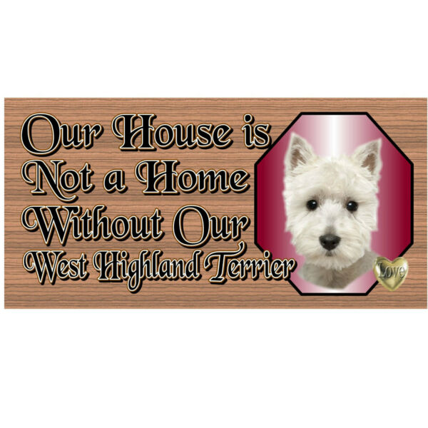 Wood Signs West Highland Terrier GS496 Dog Signs $14.99