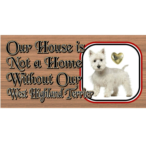 Wood Signs West Highland Terrier GS490 Dog Signs $14.99