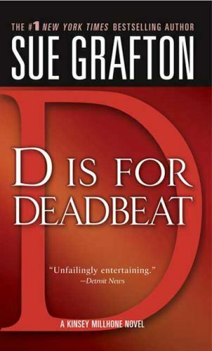 D is for Deadbeat The Kinsey Millhone Alphabet Mysteries by Grafton Sue
