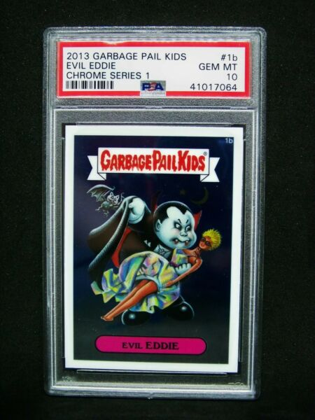 GARBAGE PAIL KIDS 2013 Chrome 1st Series 1b Evil Eddie CS1 Grade PSA 10 GEM MINT