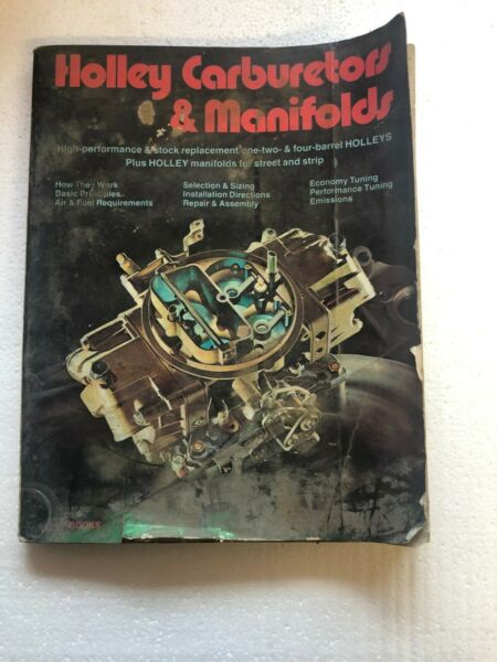 Holley Carburetors and Manifolds by Bill Fisher and Mike Urich Paperback Book $10.00