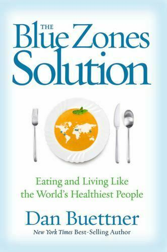The Blue Zones Solution : Eating and Living Like the World#x27;s Healthiest People $4.46