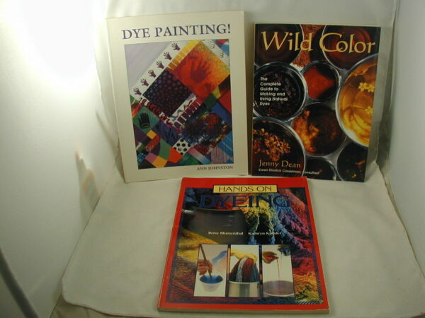Making Using Natural Dyes Dye Painting Dyeing Fabric Fibers 3 Books
