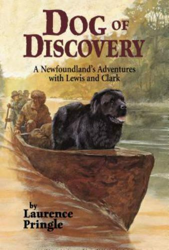 Dog of Discovery : A Newfoundland#x27;s Adventures with Lewis and Clark $4.09
