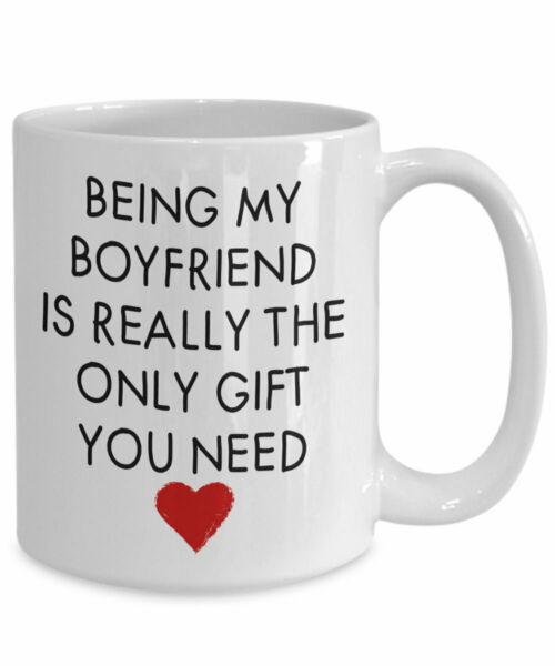 Being My Boyfriend Is Really The Only Gift You Need Boyfriend Gift Boyfriend Mug