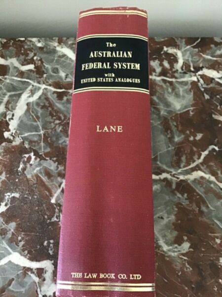 The AUSTRALIAN FEDERAL SYSTEM : Lane : 1972 1st Edition Hardcover Very Good