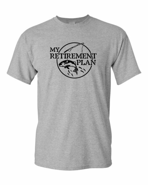 My Retirement Plan T shirt Funny Fish Pole Humor Fisherman Men T Shirt