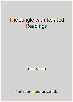 The Jungle with Related Readings by Upton Sinclair $4.09