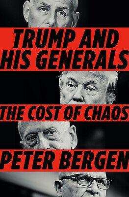 Trump and His Generals : The Cost of Chaos by Peter Bergen $4.34