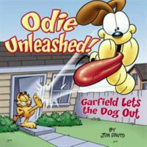 Odie Unleashed : Garfield Lets the Dog Out by Jim Davis $4.09