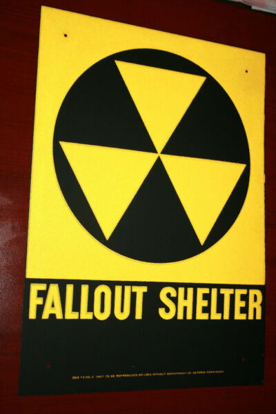 $29 Fallout shelter sign original not a reproduction FREE SHIPPING $29.00