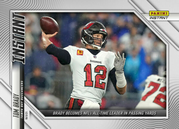 TOM BRADY — 2021 PANINI INSTANT ALL TIME LEADER IN PASSING YARDS — #52 $7.75