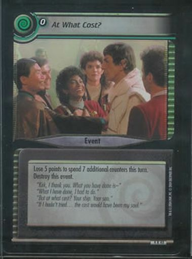 Star Trek CCG Reflections 2.0 FOIL At What Cost? 4R40 NM M $8.48