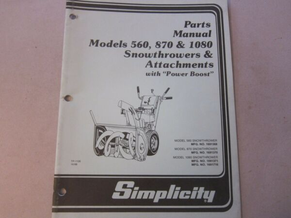 OEM Simplicity Snowthrower 560 870 1080 Power Boost Parts Manual More Listed