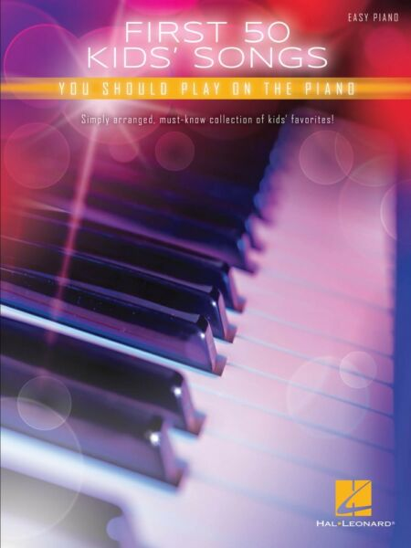 First 50 Kids' Songs You Should Play on Piano Sheet Music Easy Piano 000196071