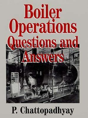 Boiler Operation Engineering : Questions and Answers by P. Chattopadhyay (1995…