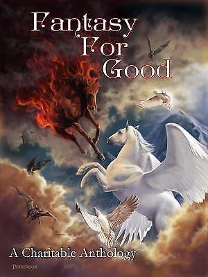 Fantasy For Good: A Charitable Anthology by Martin George R. R.