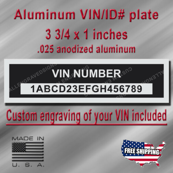 Engraved VIN PLATE Serial Number Aluminum Tag with custom engraving included