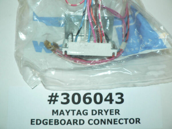 MAYTAG DRYER EDGEBOARD CONNECTOR #306043 or #3-6043 NEW