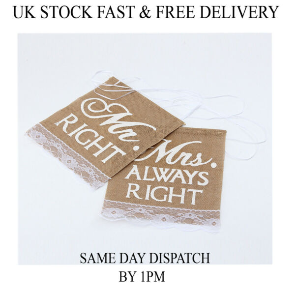Hessian Chair Banner Rustic Wedding Burlap Signs Mr.Right amp; Mrs Always Right UK