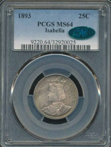 1893 Isabella Commemorative Quarter PCGS MS64 CAC